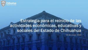 En Chihuahua primero es la salud; apertura será ordenada, escalonada y regionalizada